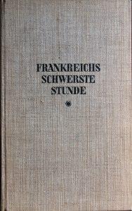 Alfred-Protte-Verlag Potsdam Frankreichs-schwerste-Stunde