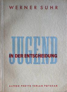 Alfred-Protte-Verlag Potsdam Jugend-in-der-Entscheidung